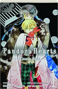 Pandora Hearts. Caucus Race, Vol. 1