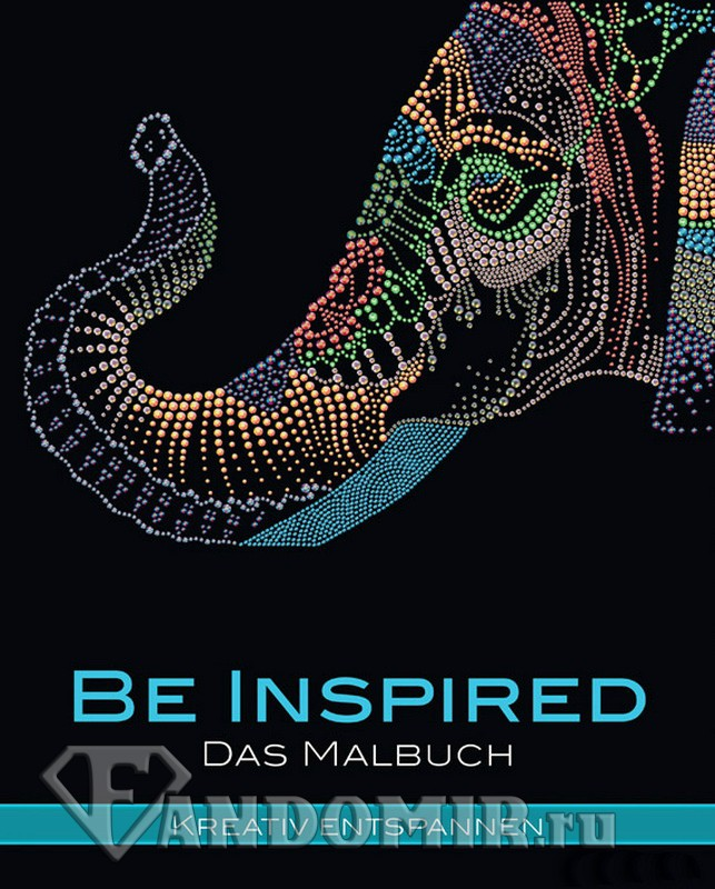 Be Inspired: Adult Coloring Book
