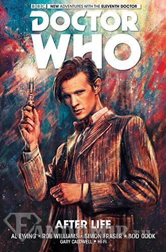 Doctor Who. The Eleventh Doctor. Vol 1: After Life