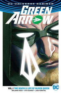 Green Arrow TP Vol 01 Life & Death Of Oliver Queen