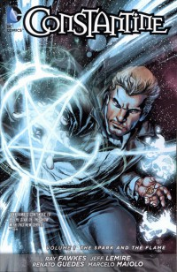Constantine TP Vol 01 Spark And The Flame
