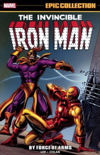 Iron Man Epic Collection TP By Force Of Arms
