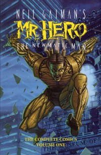 Neil Gaimans Mr Hero HC Vol 01